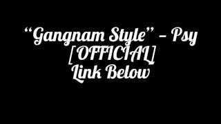 Video [Official] [Music Video] Gangnam Style - Psy download MP3, 3GP, MP4, WEBM, AVI, FLV Agustus 2018