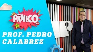 Prof. Pedro Calabrez - Pânico - 17/04/19