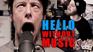 HELLO - Metal Cover (Without Music)