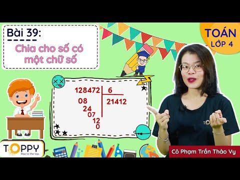 Chia cho số có một chữ số - Toán lớp 4 | Bài 39 | Học Online cùng Toppy