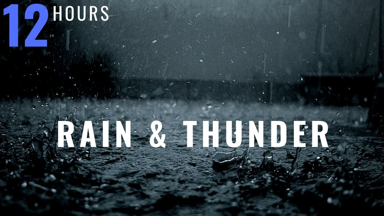 12 HOURS Rain and Thunder, Thunderstorm, Rain and Rolling Thunder, Distant Thunder & Rain Sounds