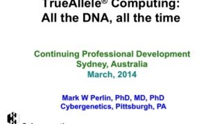 TrueAllele® Computing: All the DNA, all the time