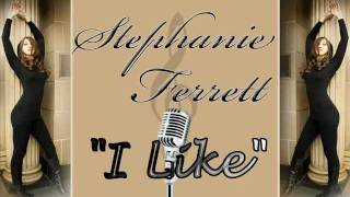 "Stephanie Ferrett- ""I Like"" + LYRICS"