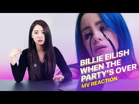 Korean Girl Reacts To Billie Eilish - when the party's over