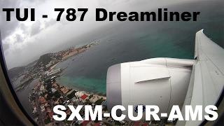 TUI 787 Dreamliner |  St.Maarten - Curacao - Amsterdam | Flight Report