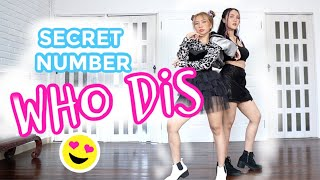 Download lagu SECRET NUMBER(시크릿넘버) _ Who Dis? DANCE COVER by Natya & Naissa