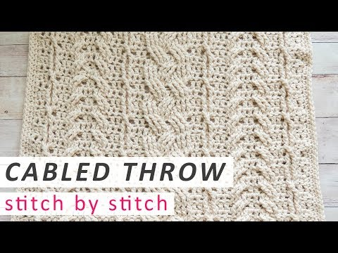 Crochet the Heirloom Cabled Throw Blanket