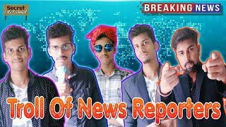 Troll of News Reporters | Secret Entertainment | Types of News Reporters | Vines | Comedy | Funny