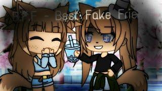 B.F.F.(Best fake friend)||GLMM||~By CottonCandy Unicorn~