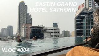 Bangkok Trip - Eastin Grand Hotel Sathorn | Hotel Review | Trip Report