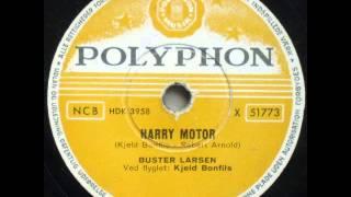 Harry Motor - Kjeld Bonfils; Buster Larsen 1955