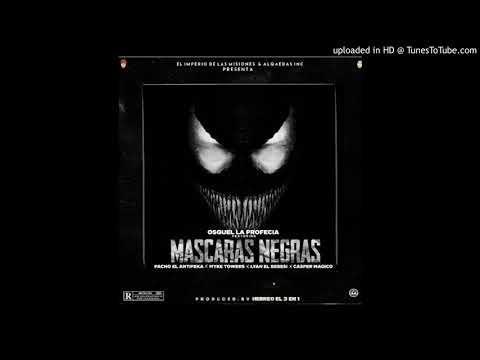 Mascaras Negras😈 - Osquel x Myke Tower x Lyan x Casper Magico x Pacho   Audio Oficial