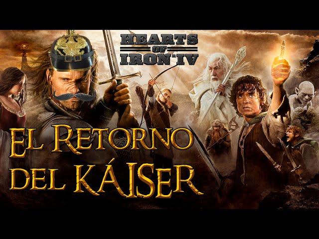 El RETORNO del KÁISER   Hearts of Iron IV   Alemania #1