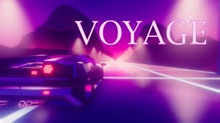 'VOYAGE' | A Synthwave Mix