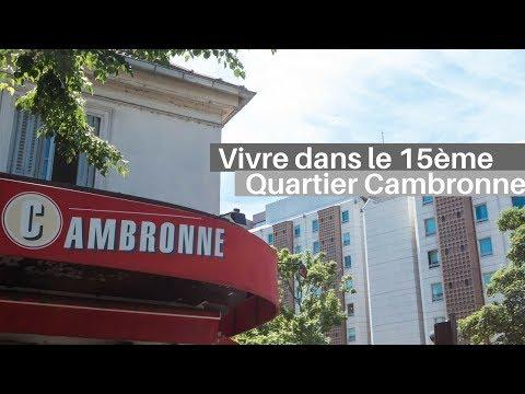Vivre dans le 15ème  | Présentation du quartier Cambronne Garibaldi
