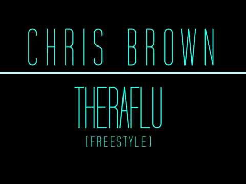 Chris Brown - Theraflu (Freestyle) mp3
