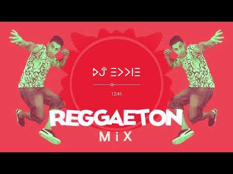 DJ Eddie Reggaeton Mix Best Latino Hit Music & Hottest
