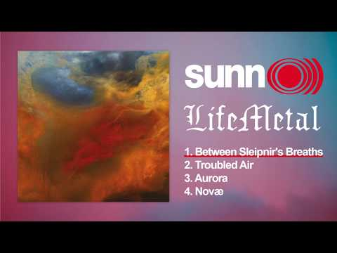 SUNN O))) - Life Metal (Full Album)