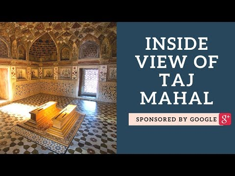 Agra Taj Mahal Inside view | Mausoleum of the Taj Mahal, Secrets and Mysteries