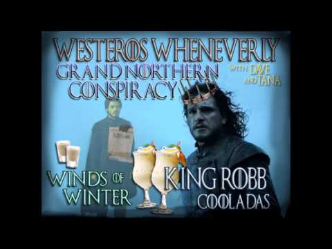 Westeros Wheneverly #24 - Great Northern Conspiracy