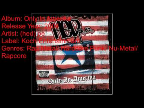 (HED) PE-Only In Amerika (2004) (Full Album)