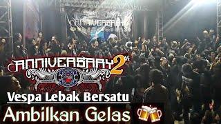 Pecah..!!! VESPA LEBAK BERSATU Anniversary 2th | Ambilkan Gelas