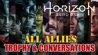 HORIZON ZERO DAWN | All Allies Joined Trophy and Conversations (Guide)