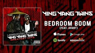 Ying Yang Twins - Bedroom Boom (Feat. Avant)