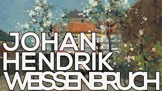 Johan Hendrik Weissenbruch: A collection of 92 paintings (HD)