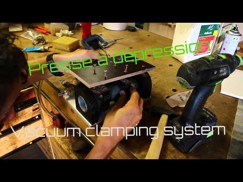 Travail du bois - construction d'une presse à dépression / vacuum clamping system