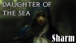 Sharm ~ Daughter Of The Sea (World Of Warcraft Cover)
