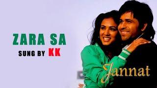 Zara Sa | Jannat | Emraan Hashmi | 2008
