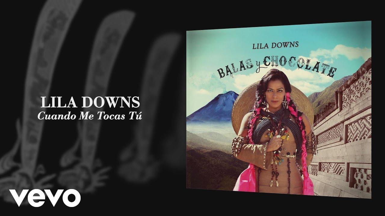 lila-downs-cuando-me-tocas-tu-audio-liladownsvevo