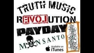 Payday Monsanto- I