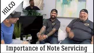 The Importance of Note Servicing!