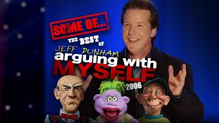 "Some of The Best of ""Arguing With Myself!"" 