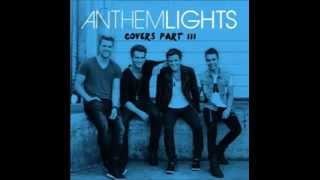 anthem lights one republic mash up 2014