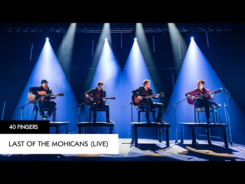 40 FINGERS - The Last Of The Mohicans (Live)