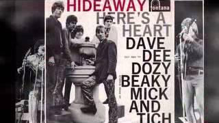 Dave Dee Dozy Beaky Mick & Tich - I