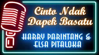 Gambar cover Cinto Ndak Dapek Basatu (Karaoke Minang) ~ Harry Parintang feat Elsa Pitaloka