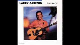 Larry Carlton -  Discovery ( full album ) ( 1987 )