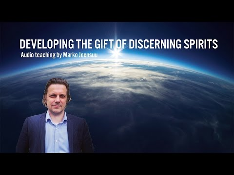 Developing the gift of discerning spirits