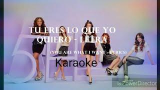 Tu eres lo que yo quiero karaoke/instrumental Fifth Harmony