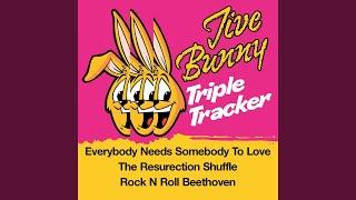 Everybody Needs Somebody To Love / Resurrection Shuffle / Rock N Roll Beethoven