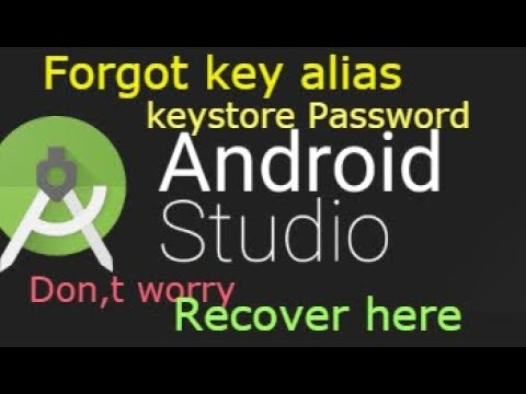 How To Retrieve Key Alias And Key Password For Signed APK In Android Studio