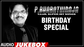 Bharathiraja Birthday Special Tamil Super Hit Songs || Bharathiraja Songs