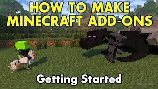 Minecraft Add-On Tutorial - How-To Make Your Own