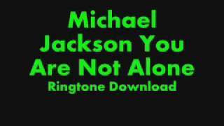 You Are Not Alone Free Download