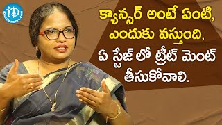 Dr. Suneetha Mulinti explains Cancer Symptoms & Treatment | Healthy Conversation with iDream