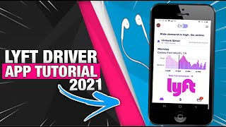 How To Use Lyft Driver App  2021 Training & Tutorial